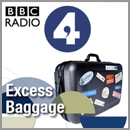 BBC Excess Baggage Travel Podcast